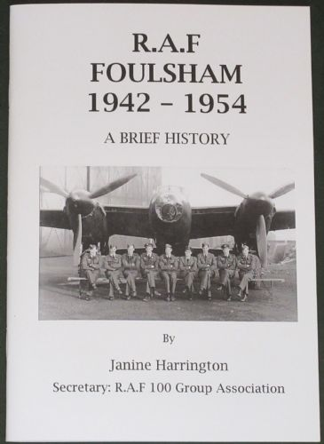 R.A.F Foulsham 1942-1954, A Brief History, by Janine Harrington